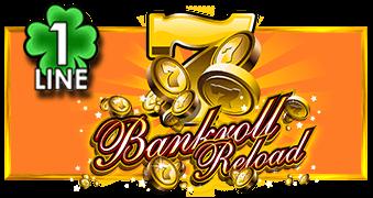 Bankroll Reload 1 Line